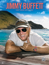 Alfred Publishing releases Jimmy Buffet Sheet Music Anthology