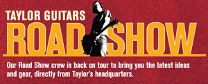 Taylor Guitars rolls out Road Show to over 100 stores in North America